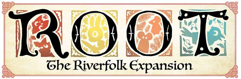 Title:茂林源記:河岸擴充Root:The Riverfolk Expansion|香港桌遊天地Welcome On Board Game Club Hong Kong|動物森林戰爭重策略遊戲1-6人